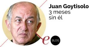 Tres meses sin Juan Goytisolo