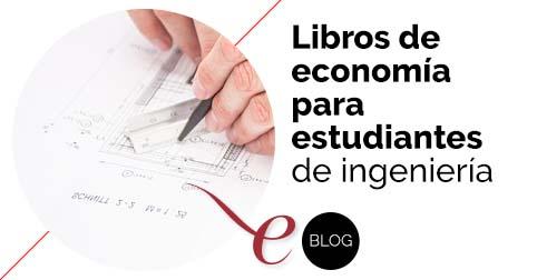 5 libros de economía para estudiantes de ingeniería y arquitectura