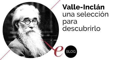 Libros para descubrir a Valle-Inclán