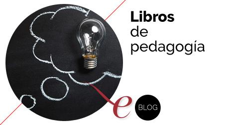 Libros de pedagogía y educación para aprender a enseñar
