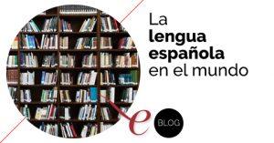 ¿Qué es la lengua española? 5 claves para entenderla