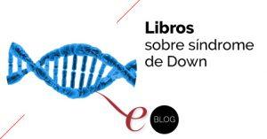 libros sobre el síndrome de Down
