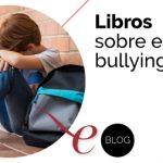 Libros sobre el bullying