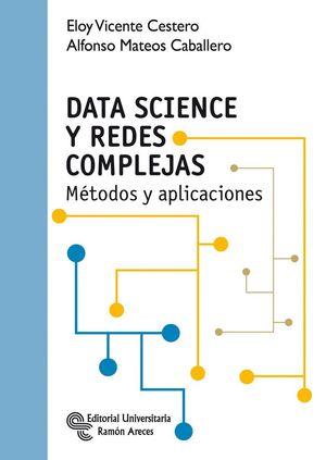 """Portada del libro """"Data Science y redes complejas. Métodos y aplicaciones""""."""