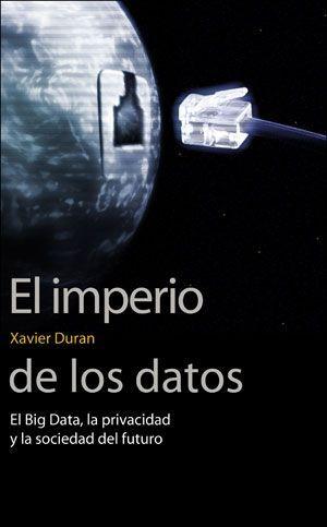"""Portada del libro """"El imperio de los datos. El Big Data, la privacidad y la sociedad del futuro"""", publicado por la Universitat de València."""