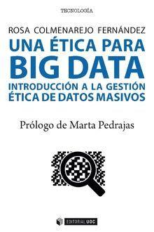 """Portada del libro """"Una ética para Big Data. Introducción a la gestión ética de datos masivos"""", publicado por Editorial UOC."""