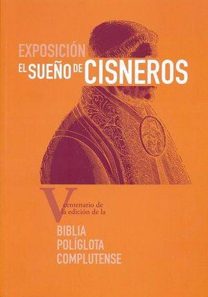 """Portada del libro """"El sueño de Cisneros. V centenario de la edición de la Biblia Políglota Complutense"""", publicado por la Universidad de Alcalá."""