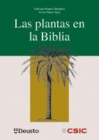 """Portada del libro """"Las plantas en la Biblia"""" que está publicado por la Universidad de Deusto y el Consejo Superior de Investigaciones Científicas (CSIC)."""