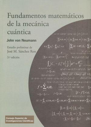 """Portada del libro """"Fundamentos matemáticos de la mecánica cuántica de John von Neumann, publicado por el CSIC."""