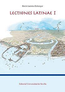 """Portada del Libro """"Lectiones Latinae"""", publicado por la Universidad de Sevilla."""