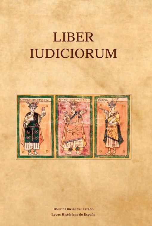 """Portada del libro """"Liber Iudiciorum (El Libro de los Juicios)"""", publicado por Editorial BOE."""