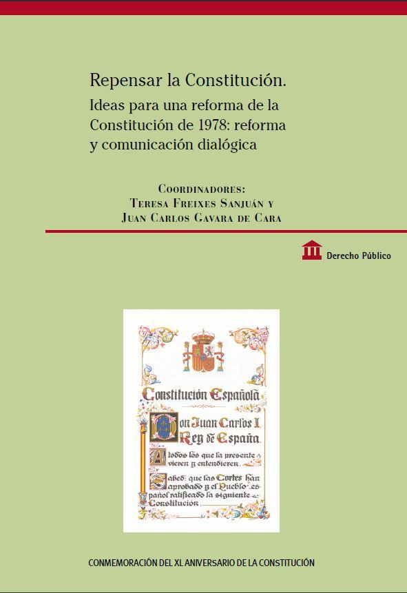 """Portada del libro """"Repensar la Constitución. Ideas para una reforma de la Constitución de 1978: reforma y comunicación dialógica (Parte I y parte II)"""", publicado por Editorial BOE."""