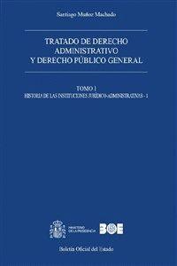 """Portada del libro """"Tratado de Derecho Administrativo y Derecho Público General"""", publicado por Editorial BOE."""