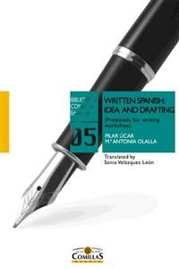 """Portada del libro """"Written Spanish: Idea and Drafting. Proposals for Writing Workshop"""", publicado por la Universidad Pontificia Comillas."""