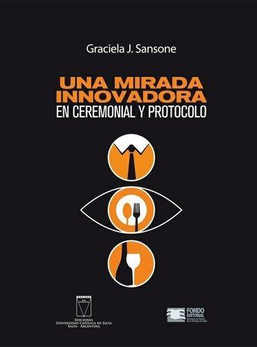 """Portada del libro """"Una mirada innovadora: El ceremonial y el protocolo""""."""