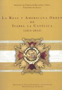"""Portada del libro """"La Real y Americana Orden de Isabel La Católica (1813-2013)"""""""