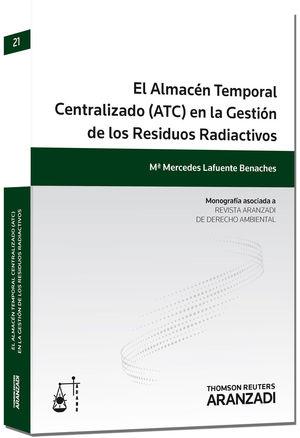 """Portada del libro """"El Almacén Temporal Centralizado (ATC) en la gestión de los Residuos Radiactivos""""."""