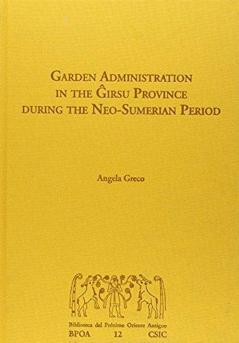 "Portada del libro ""Garden Administration in the Girsu Province during the Neo-Sumerian Period"""