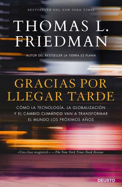 """Portada del libro """"Gracias por llegar tarde"""", de Thomas L. Friedman"""