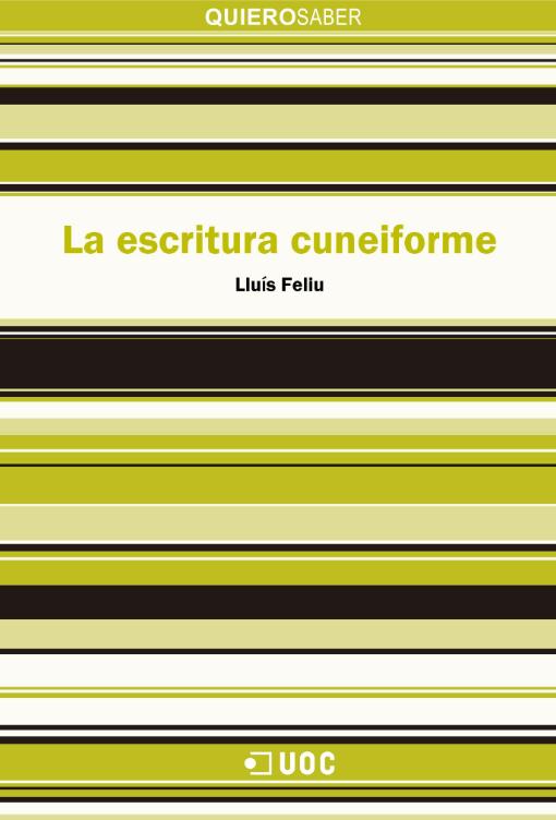 """Portada del libro """"La escritura cuneiforme"""" de Lluís Fellu."""