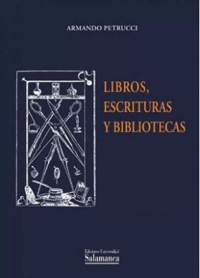 """Portada del libro """"Libros, escrituras y bibliotecas""""."""