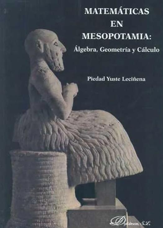 """Portada del libro """"Matemáticas en Mesopotamia: Álgebra, Geometría y Cálculo""""."""
