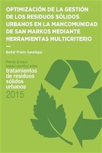 """Portada del libro """"Optimización de la gestión de los residuos sólidos urbanos en la Mancomunidad de San Markos de Gipuzkoa mediante herramientas multicriterio"""", publicado por la Universidad Internacional de Andalucía."""
