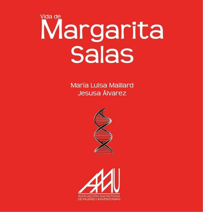 Vida de Margarita Salas, de María Luisa Maillard y Jesusa Álvarez