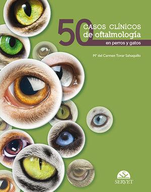 """Portada del libro """"50 casos clínicos de oftalmología en perros y gatos""""."""