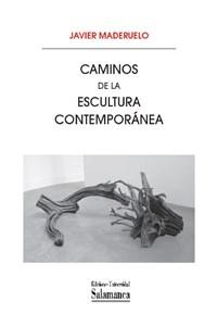 """Portada del libro """"Caminos de la escultura contemporánea"""", publicado por la Universidad de Salamanca."""