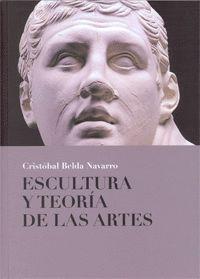 """Portada del libro """"Escultura y teoría de las Artes"""", que ha publicado la Universidad de Murcia."""
