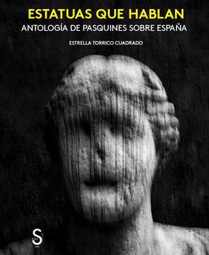 """Portada del libro """"Estatuas que hablan. Antología de pasquines sobre España""""."""
