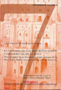 Imagen de cubierta del libro La leyenda de los Tres Reyes Magos y Gregorio el de la Roca.