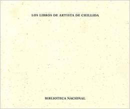 """Portada del libro """"Los libros de artista de Chillida. Una constelación estética""""."""