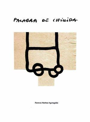 """Portada del libro """"Palabra de Chillida"""", publicado por la Universidad del País Vasco."""