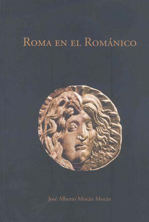 """Portada del libro """"Roma en el Románico. Transformaciones del legado antiguo en el arte medieval. La escultura hispana"""", publicado por la Universidad de Extremadura."""