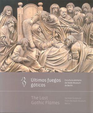 """Portada del libro """"Últimos fuegos góticos. Escultura alemana del Bode Museum de Berlín"""", publicado por el Ministerio de Educación, Cultura y Deporte"""