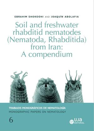 Portada de Soil and freshwater rhabditid nematodes (Nematoda, Rhabditida) from Iran: A compendium