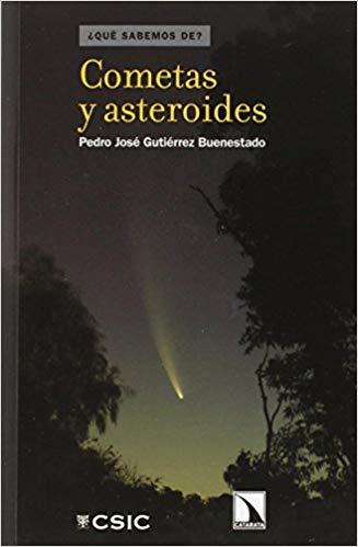 """Portada del libro """"Cometas y asteroides"""", publicado por Editorial CSIC y Catarata."""