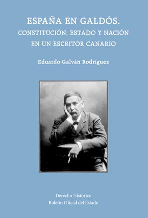 España en Galdós. Constitución, Estado y Nación en un escritor Canario, portada