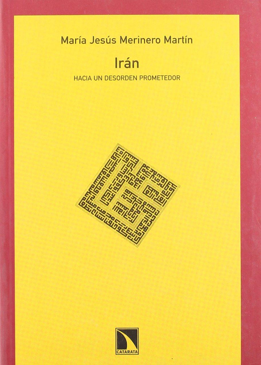 Portada de Irán hacia un desorden prometedor