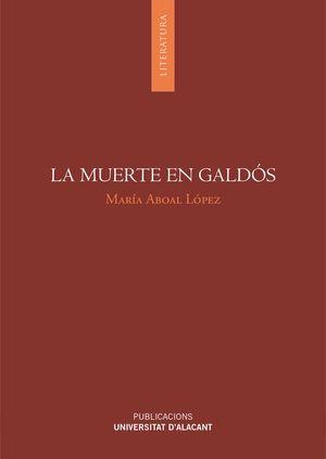 Portada de La muerte en Galdós de María Aboal López, publicada por la Universitat d'Alacant