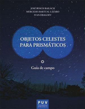 """Portada del libro """"Objetos celestes para prismáticos"""", publicado por la Universitat de València."""