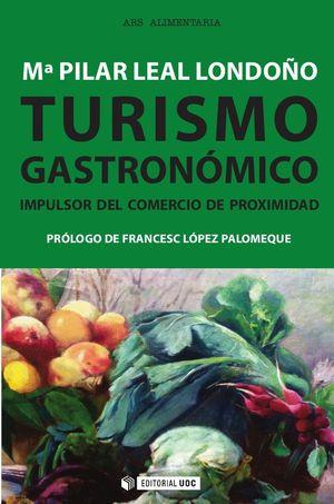 Portada del libro Turismo gastronómico. Impulsor del comercio de proximidad, publicado por Editorial UOC.
