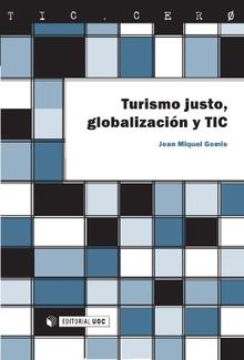 Portada del libro Turismo justo. Globalización y TIC, de Editorial UOC.