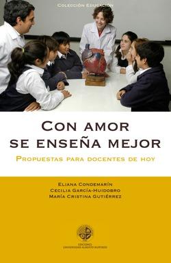 Portada del libro Con amor se enseña mejor, publicado por la Universidad Alberto Hurtado.
