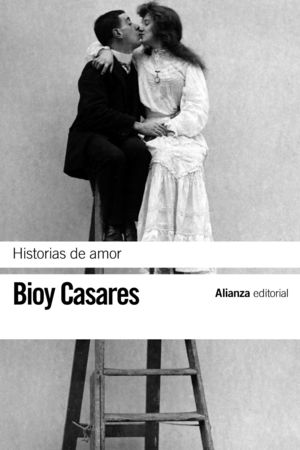 Portada del libro Historias de amor de Adolfo Bio Casares.