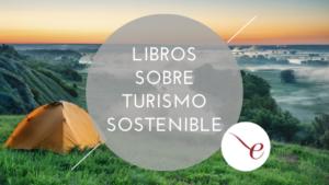 Libros sobre turismo sostenible