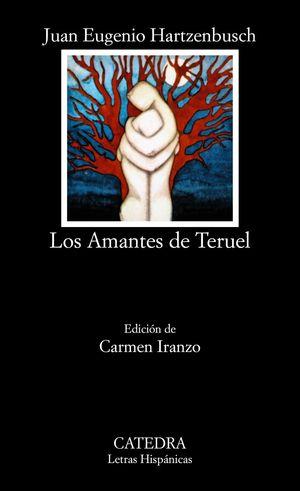 Portada del libro amantes de Teruel de Juan Eugenio Hartzenbusch. Edición de Carmen Iranzo.