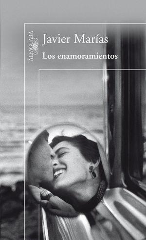 Portada del libro  Los enamoramientos, de Javier Marías.